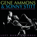 Left Bank Encores/Gene Ammons, Sonny Stitt
