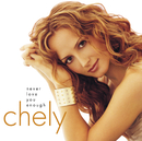 Never Love You Enough/Chely Wright
