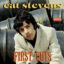 CAT STEV/FIRST CUTS/Cat Stevens