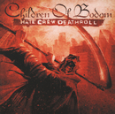 Hate Crew Deathroll (EU Version)/CHILDREN OF BODOM