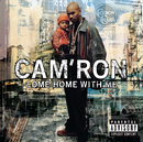 Come Home With Me (Explicit CD)/Cam'Ron