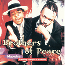 Mapodisa (Album Version)/Brothers of Peace