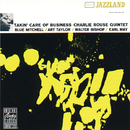 Takin' Care Of Business (Reissue)/Charlie Rouse Quintet