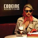 Codeine Velvet Club/Codeine Velvet Club