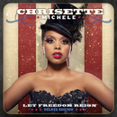Let Freedom Reign (Deluxe Edition)/Chrisette Michele