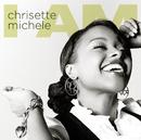 CHRISETTE MICHELE/I/Chrisette Michele