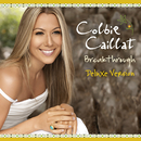 Breakthrough (Int'l Deluxe Version)/Colbie Caillat, Schiller