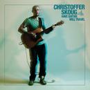 Have Guitar. Will Travel./Christoffer Skoug