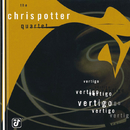 Vertigo/Chris Potter Quartet