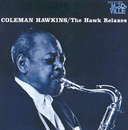 The Hawk Relaxes (Rudy Van Gelder Remaster)/Coleman Hawkins