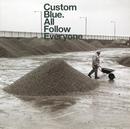 All Follow Everyone/Custom Blue