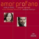 Vivaldi: Amor profano/Simone Kermes, Venice Baroque Orchestra, Andrea Marcon