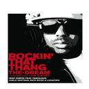 Rockin' That Thang (Rap Remix (Edited)) (feat. Fabolous, Juelz Santana, Rick Ross, Ludacris)/The-Dream