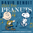 ジャズ・フォー・ピーナッツ~チャーリー・ブラウン&スヌーピー・TVテーマ/David Benoit, Various Artists