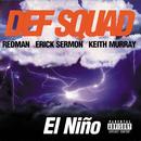 エルニーニョ/Def Squad