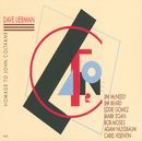 Homage To John Coltrane/Dave Liebman