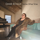Some Other Time/Diane Schuur