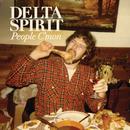 People C'Mon / Trashcan/Delta Spirit