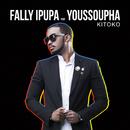 Kitoko (feat. Youssoupha)/Fally Ipupa