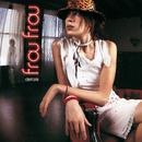 FROU FROU/DETAILS/Frou Frou