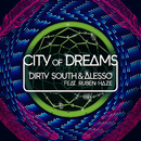 City Of Dreams (feat. Ruben Haze)/Dirty South, Alesso