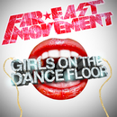 Girls On The Dance Floor (feat. Stereotypes)/Far East Movement