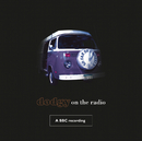 So Far On Three Wheels-Dodgy On The Radio (BBC Version)/Dodgy