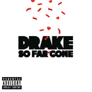 So Far Gone/Drake