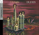 DR.JOHN/CITY LIGHTS/Dr John