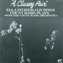 A Classy Pair/Ella Fitzgerald, The Count Basie Orchestra