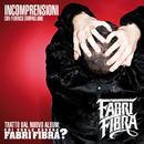 Incomprensioni/Fabri Fibra
