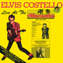Live At The El Mocambo/Elvis Costello