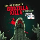 Godzilla Killa (Superhero) - Ski Challenge 2007/Excuse Me Moses