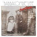 """""""Babbacombe"""" Lee/Fairport Convention"""