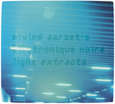 Light Extracts/Eivind Aarset