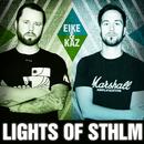 Lights Of STHLM/Eike & Kaz