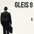 Wer ich bin/GLEIS 8