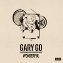 Wonderful/Gary Go