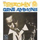 GENE AMMONS/PREACHIN/Gene Ammons
