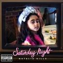 Saturday Night (Explicit)/Natalia Kills
