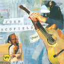 Quiet/John Scofield