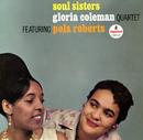 Soul Sisters (feat. Pola Roberts)/Gloria Coleman Quartet