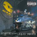 Legend Of The Liquid Sword (Explicit Version)/GZA/The Genius