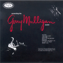 Presenting The Gerry Mulligan Sextet/Gerry Mulligan