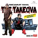 The Takeova (Album Version)/Gurjit Rahal