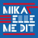 Elle Me Dit/MIKA