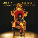 Michael Jackson: The Complete Remix Suite/Michael Jackson