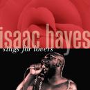 シングス・フォー・ラヴァーズ/Isaac Hayes