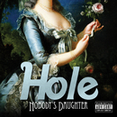 Nobody's Daughter (Japan - Explicit)/Hole