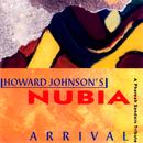 Arrival/Howard Johnson's Nubia
